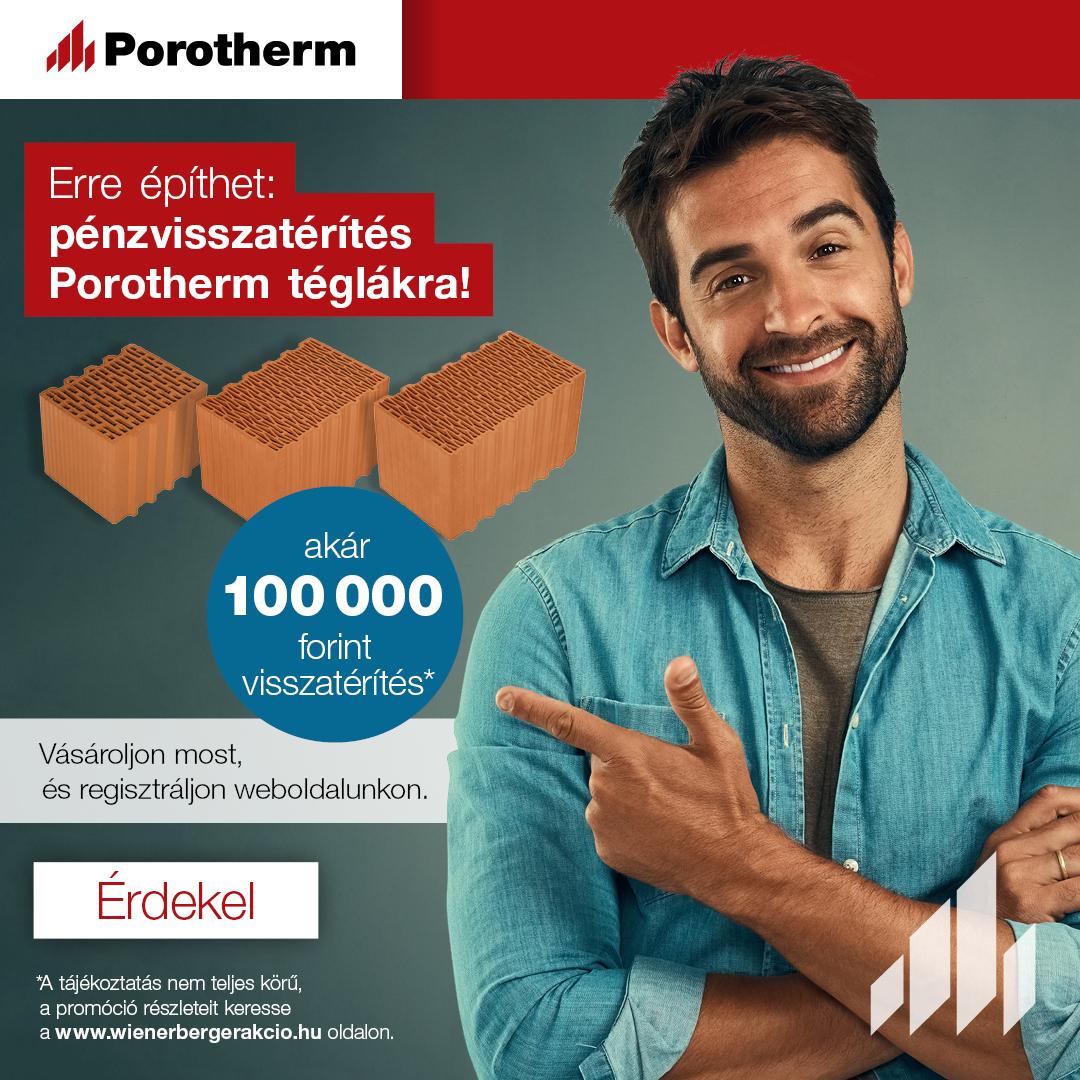 Porotherm pénzvisszatérítési promóció
